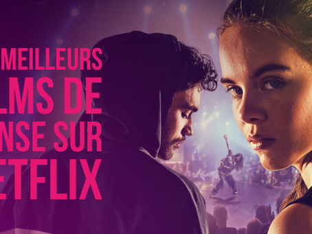 Les meilleurs films de danse à regarder sur Netflix ce soir