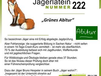 """Jägerlatein Nr. 222: """"Grünes Abitur"""""""