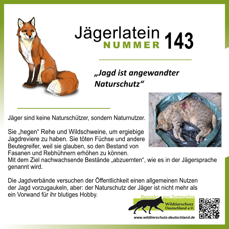 "Jägerlatein ""Jagd ist angewandter Naturschutz"""