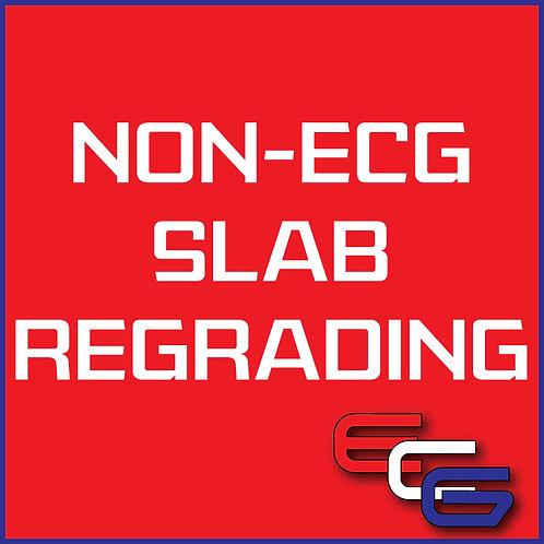 Non-ECG Slabs Regrading. Thursday's only.