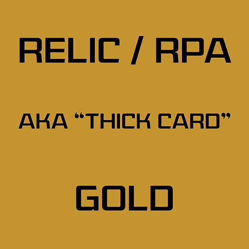 RPA / Relic Gold Card Services