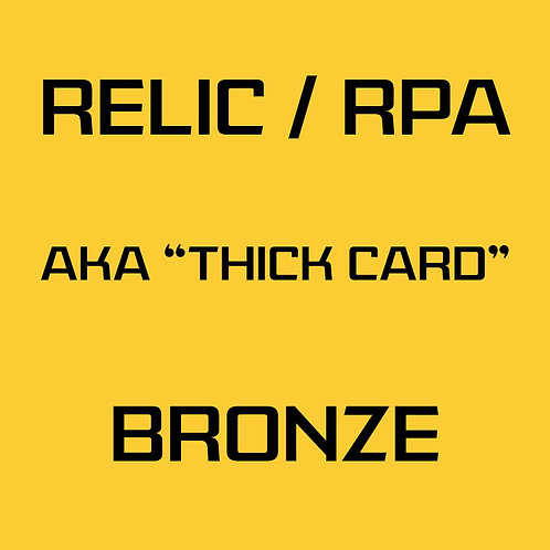 RPA / Relic Bronze Card Services
