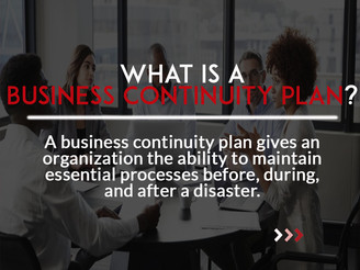 3 Reasons your Organization Needs a Business Continuity Plan