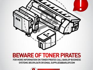 Beware of Toner Pirates