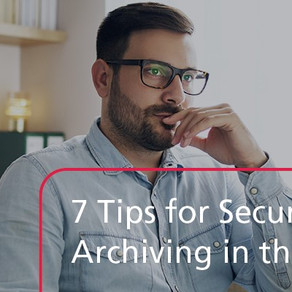7 Tips for Secured Document Archiving in the Digital Workplace