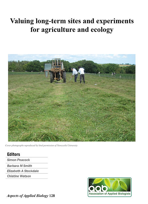 Aspects 128: Valuing Long-Term Sites And Experiments For Agriculture And Ecology