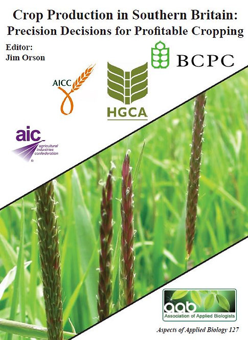 Aspects 127: Crop Production In Southern Britain: Precision Decisions For Profit