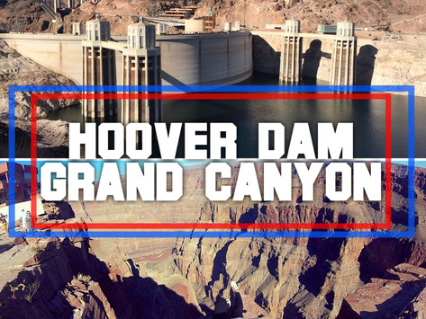 What You Need to Know About The Grand Canyon & Hoover Dam