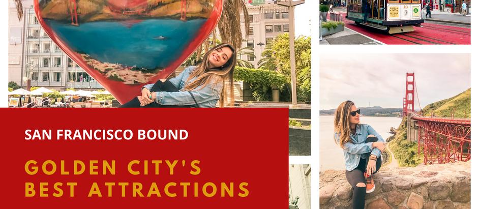 San Francisco Bound: Golden City's Best Attractions