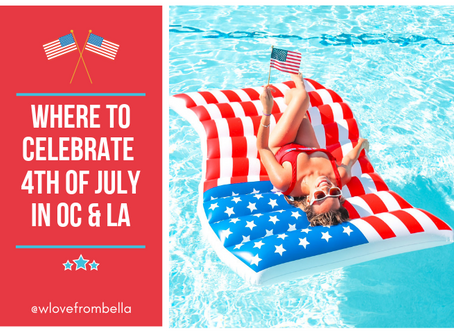 Where To Celebrate 4th of July in LA/OC