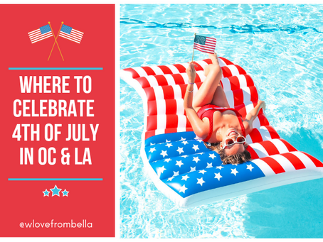Where To Celebrate 4th of July in LA/OC