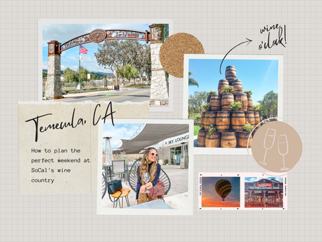 How to Plan a Perfect Weekend in Temecula
