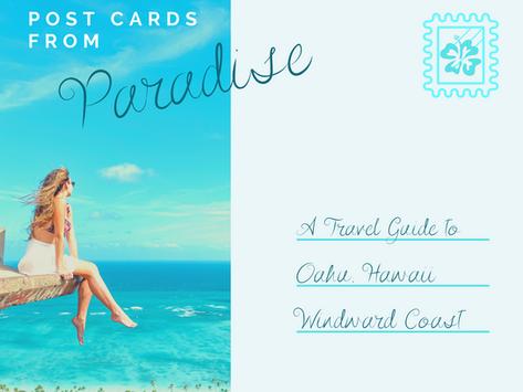 Windward Coast: A Travel Guide to Oahu, Hawaii - Part II
