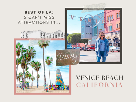 Best of LA: 5 Can't Miss Attractions In Venice Beach