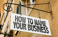 How Name Your Business sign in a concept