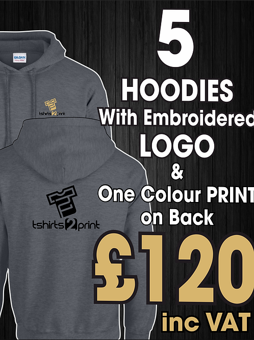 5 Hoodies with Embroidrered LOGO & One colour print on BACK