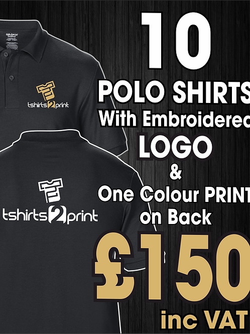 10 Polos with Embroidrered LOGO & One colour print on BACK