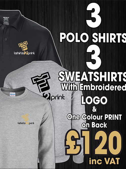 3 x Polos, 3 x Sweatshirts with Embroidrered LOGO & One Colour Print on back