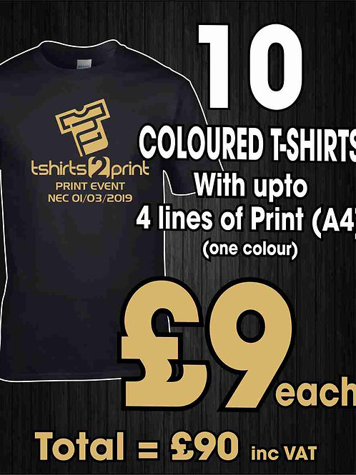 10 x COLOURED T-Shirts with ONE colour PRINT one side