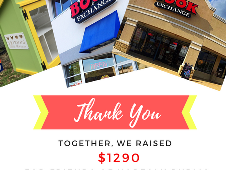 YOU helped us raised $1290 for Friends of Norfolk Public Library during our August Charity Sale.