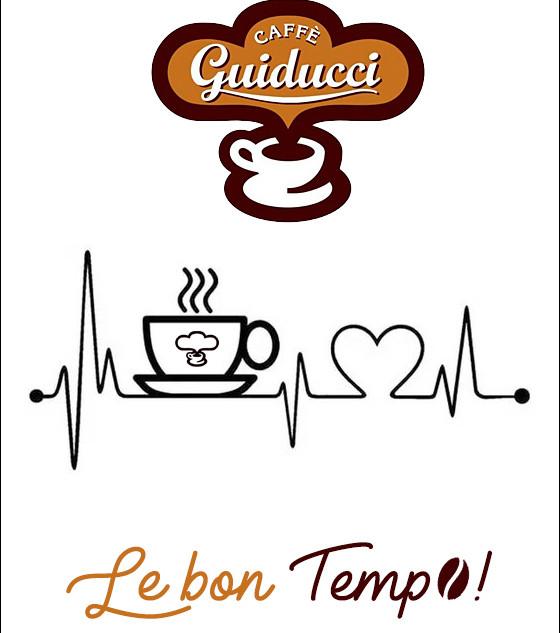 Caffè Guiducci, Le bon tempo!