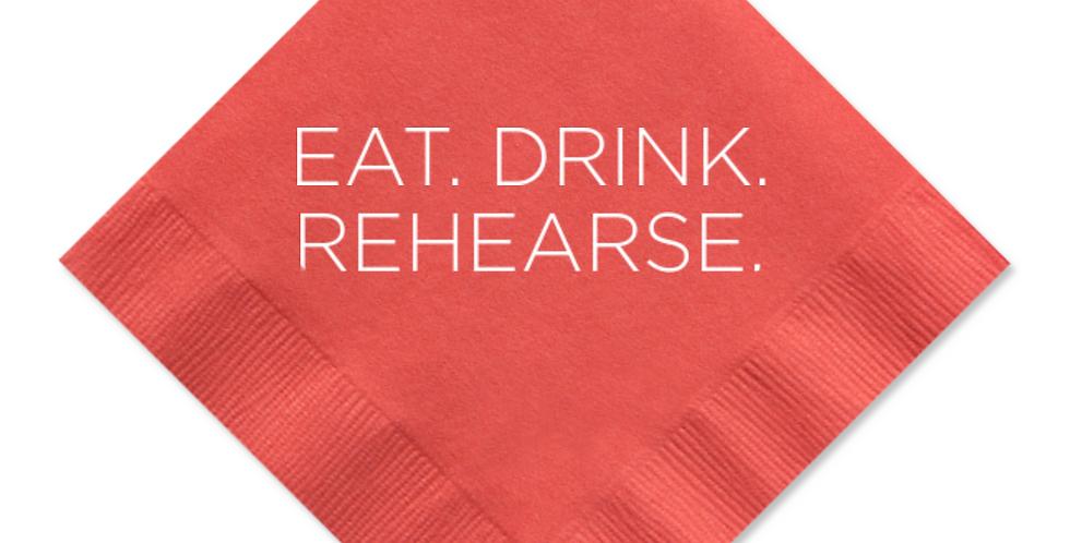 Eat, Drink, Rehearse Cocktail Napkin