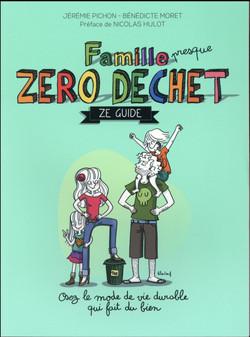 Famille (presque) zéro déchet Ze guide