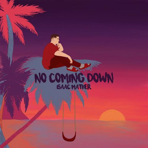No Coming Down - Isaac Mather.jpg