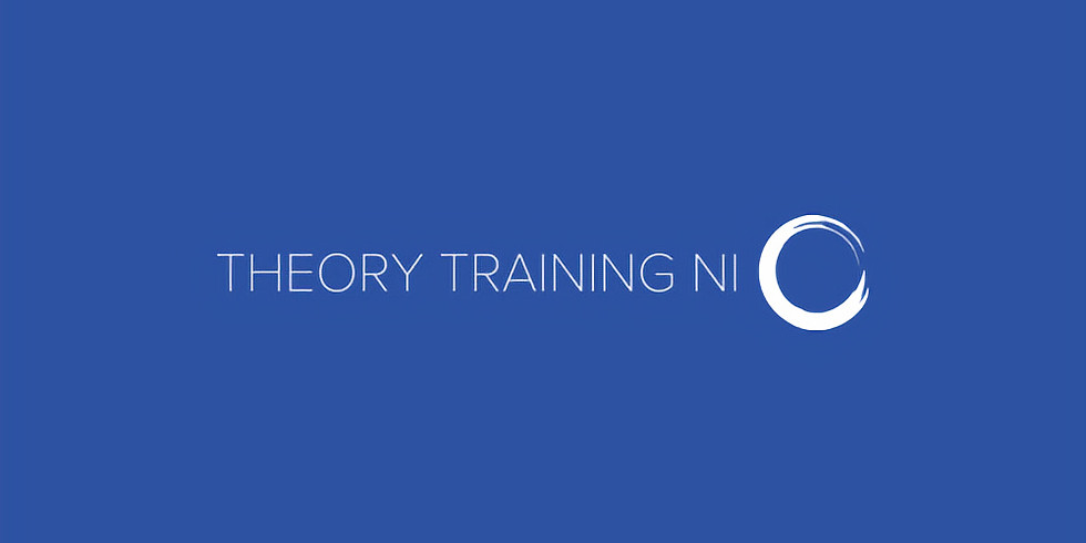 Theory Training Course (4th Session) - Newtownabbey