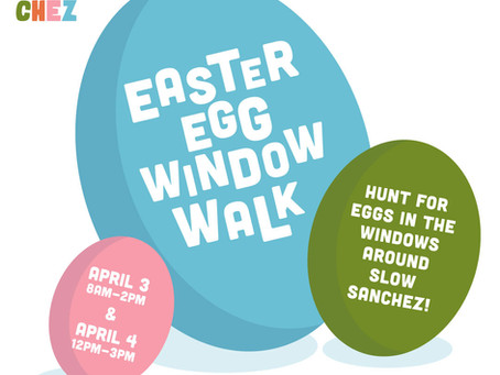 Hide and Hunt for Slow Sanchez Easter Eggs —Socially Distanced Of Course.