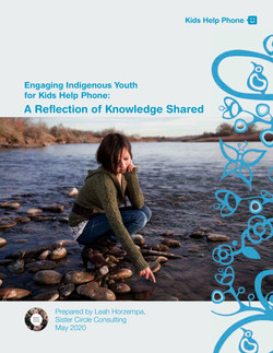 A Reflection of Knowledge Shared – Engaging Indigenous Youth for Kids Help Phone