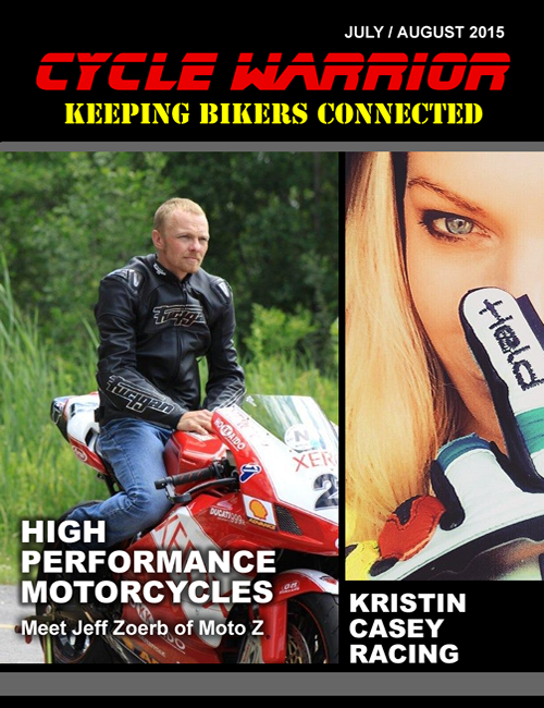 Cycle Warrior - Keeping Bikers Connected - July / August 2015 Issue