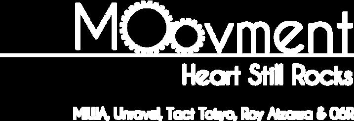 Moovment Heart Still Rocks - MIWA, Tact Tokyo, Roy Aizawa & 06R