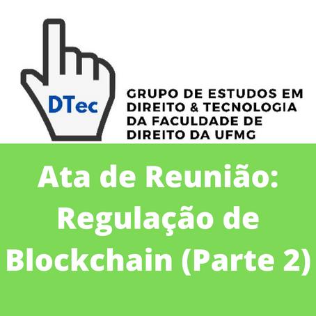 Ata de Reunião: Regulação de Blockchain (Parte 2)