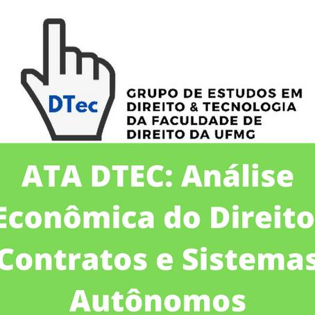 Ata DTEC: Análise Econômica do Direito, Contratos e Sistemas Autônomos