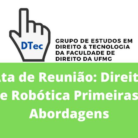 Ata DTEC: Direito e Robótica Primeiras Abordagens