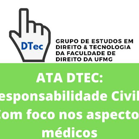 ATA DTEC: Responsabilidade Civil – Com foco nos aspectos médicos