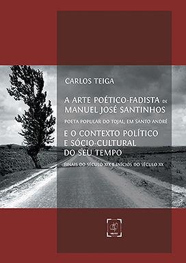 A Arte Poético-Fadista de Manuel José Santinhos