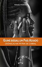Guiné Bissau, Um País adiado