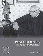 O Padre Grilo e o Mártir Pequenino