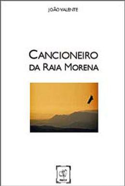 Cancioneiro da Raia Morena