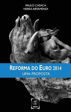 A Reforma do Euro 2014