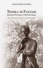 Teixeira de Pascoaes- Saudade, Physique et Metaphysique