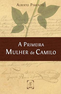 A Primeira Mulher de Camilo