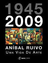 Aníbal Ruivo - Uma Vida de Arte