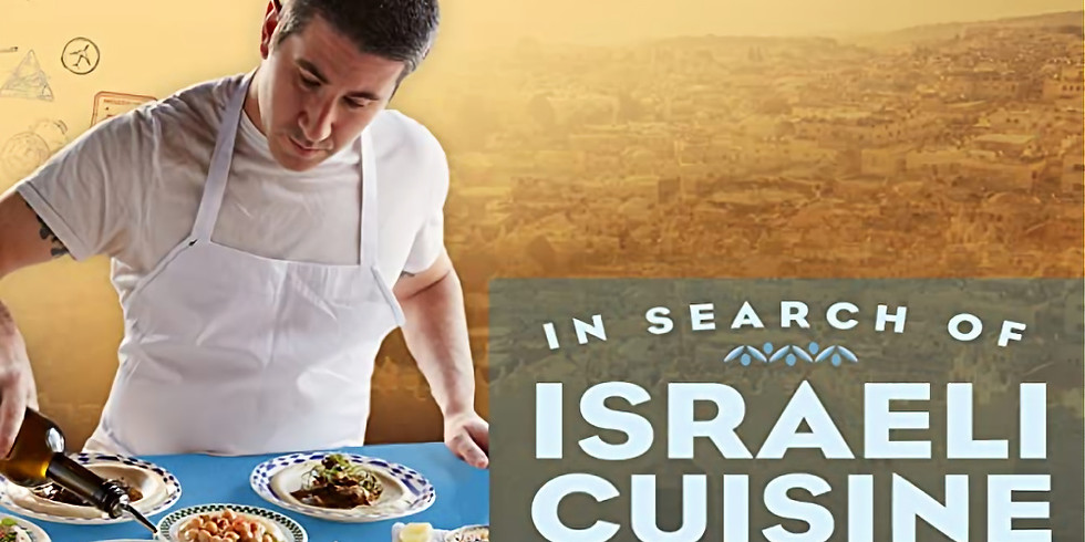 In Search of Israeli Cuisine (PAST)