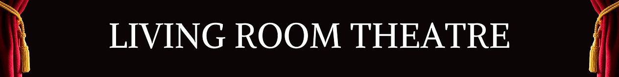LIVING ROOM THEATRE 2 (1).jpg