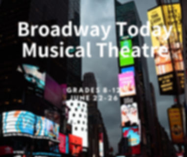 Broadway Today Musical Theatre.jpg