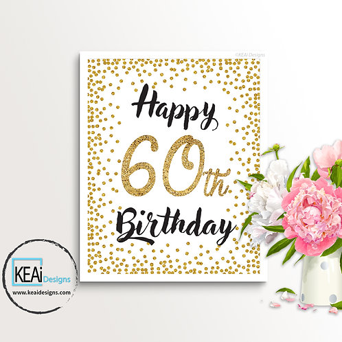 "8x10 ""Happy 60th Birthday"" SIGN"