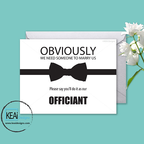 Bow Tie - Will you be our *OFFICIANT*